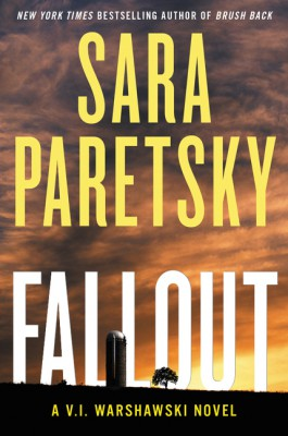 Fallout by Sara Paretsky from HarperCollins Publishers LLC (US) in General Novel category