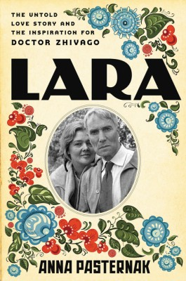 Lara by Anna Pasternak from HarperCollins Publishers LLC (US) in History category