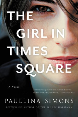 The Girl in Times Square by Paullina Simons from HarperCollins Publishers LLC (US) in General Novel category