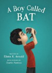 A Boy Called Bat by Elana K. Arnold from  in  category
