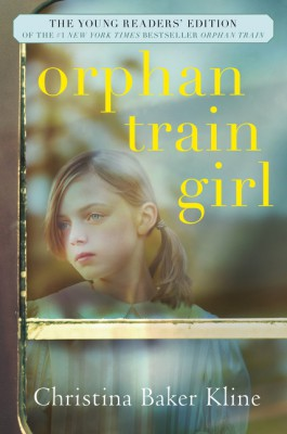 Orphan Train Girl by Christina Baker Kline from HarperCollins Publishers LLC (US) in Teen Novel category