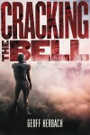 Cracking the Bell by Geoff Herbach from  in  category
