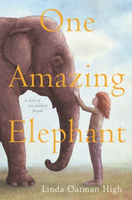 One Amazing Elephant by Linda Oatman High from  in  category