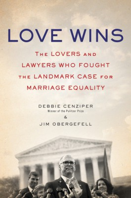 Love Wins by Jim Obergefell from HarperCollins Publishers LLC (US) in Politics category