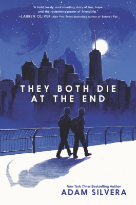 They Both Die at the End by Adam Silvera from HarperCollins Publishers LLC (US) in General Novel category