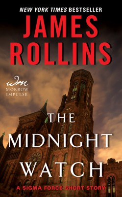The Midnight Watch by James Rollins from HarperCollins Publishers LLC (US) in General Novel category