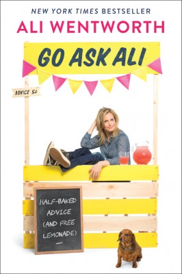 Go Ask Ali by Ali Wentworth from HarperCollins Publishers LLC (US) in Lifestyle category
