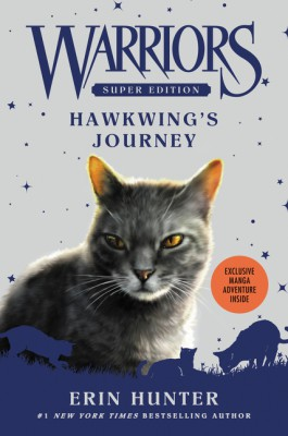 Warriors Super Edition: Hawkwing's Journey by Erin Hunter from HarperCollins Publishers LLC (US) in Teen Novel category