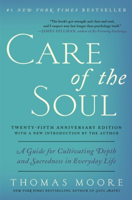 Care of the Soul Twenty-fifth Anniversary Edition by Thomas Moore from HarperCollins Publishers LLC (US) in Lifestyle category