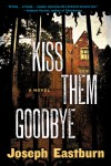 Kiss Them Goodbye