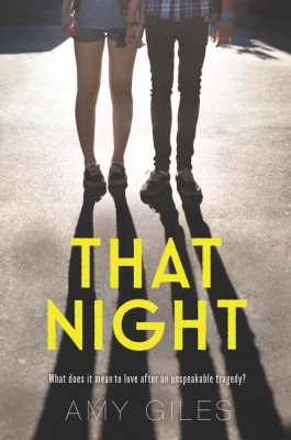 That Night by Amy Giles from HarperCollins Publishers LLC (US) in General Novel category