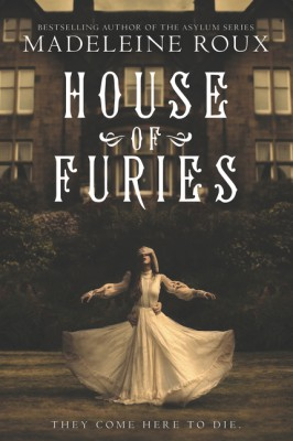 House of Furies by Madeleine Roux from  in  category