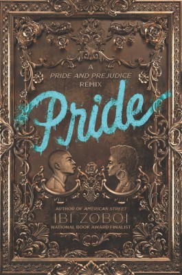 Pride by Ibi Zoboi from HarperCollins Publishers LLC (US) in General Novel category