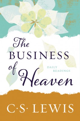The Business of Heaven by C. S. Lewis from HarperCollins Publishers LLC (US) in Religion category