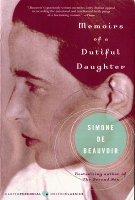Memoirs of a Dutiful Daughter by Simone de Beauvoir from HarperCollins Publishers LLC (US) in Autobiography & Biography category