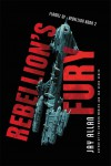 Rebellion's Fury by Jay Allan from  in  category