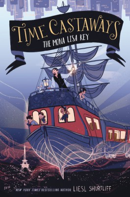 Time Castaways #1: The Mona Lisa Key by Liesl Shurtliff from  in  category