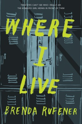 Where I Live by Brenda Rufener from HarperCollins Publishers LLC (US) in General Novel category