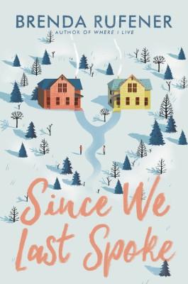 Since We Last Spoke by Brenda Rufener from HarperCollins Publishers LLC (US) in General Novel category