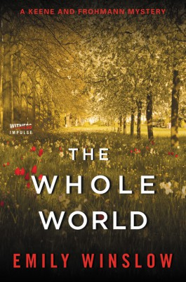 The Whole World by Emily Winslow from HarperCollins Publishers LLC (US) in General Novel category