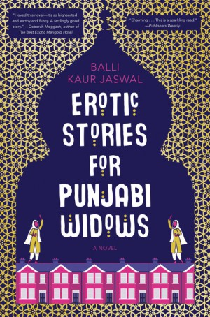 Erotic Stories for Punjabi Widows by Balli Kaur Jaswal from HarperCollins Publishers LLC (US) in General Novel category