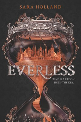 Everless by Sara Holland from HarperCollins Publishers LLC (US) in General Novel category
