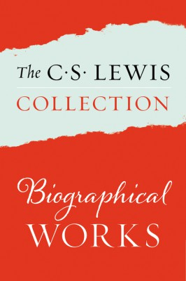 The C. S. Lewis Collection: Biographical Works by C. S. Lewis from HarperCollins Publishers LLC (US) in Religion category