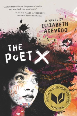 The Poet X by Elizabeth Acevedo from HarperCollins Publishers LLC (US) in General Novel category