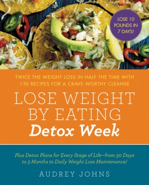 Lose Weight by Eating: Detox Week by Audrey Johns from HarperCollins Publishers LLC (US) in Family & Health category