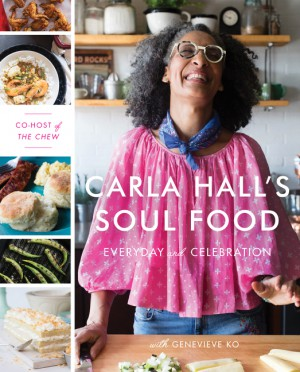 Carla Hall's Soul Food by Genevieve Ko from HarperCollins Publishers LLC (US) in Recipe & Cooking category