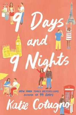 9 Days and 9 Nights by Katie Cotugno from HarperCollins Publishers LLC (US) in General Novel category
