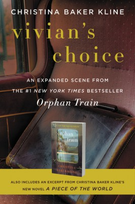 Vivian's Choice: An Expanded Scene from Orphan Train by Christina Baker Kline from HarperCollins Publishers LLC (US) in General Novel category
