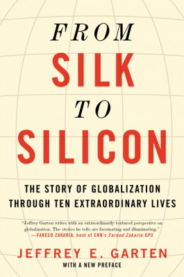 From Silk to Silicon by Jeffrey E. Garten from  in  category