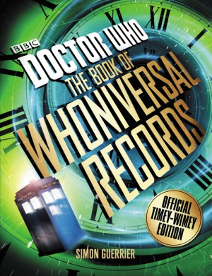 Doctor Who: The Book of Whoniversal Records by Simon Guerrier from  in  category