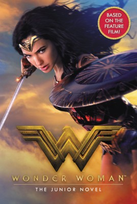 Wonder Woman: The Junior Novel by Steve Korte from HarperCollins Publishers LLC (US) in Teen Novel category