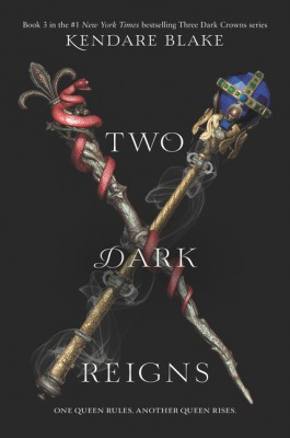 Two Dark Reigns by Kendare Blake from HarperCollins Publishers LLC (US) in General Novel category