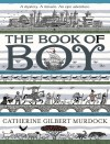 The Book of Boy by Catherine Gilbert Murdock from  in  category