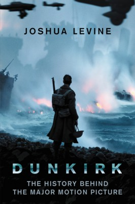 Dunkirk by Joshua Levine from HarperCollins Publishers LLC (US) in History category