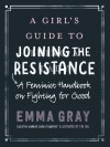 A Girl's Guide to Joining the Resistance by Emma Gray from  in  category