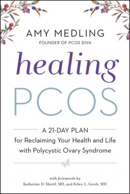 Healing PCOS by Amy Medling from HarperCollins Publishers LLC (US) in Family & Health category