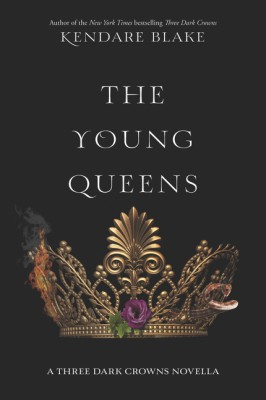 The Young Queens by Kendare Blake from HarperCollins Publishers LLC (US) in General Novel category