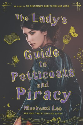 The Lady's Guide to Petticoats and Piracy by Mackenzi Lee from  in  category