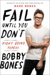 Fail Until You Don't by Bobby Bones from  in  category