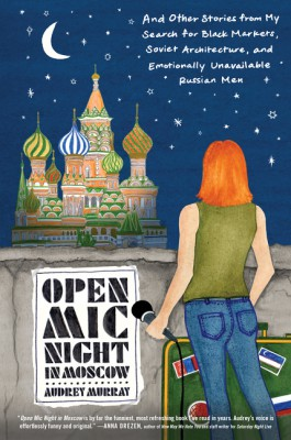 Open Mic Night in Moscow by Audrey Murray from HarperCollins Publishers LLC (US) in Lifestyle category