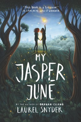 My Jasper June by Laurel Snyder from  in  category