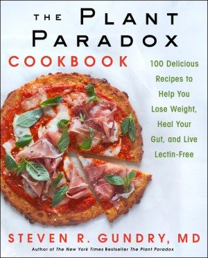 The Plant Paradox Cookbook by Dr. Steven R. Gundry, M.D. from HarperCollins Publishers LLC (US) in Family & Health category