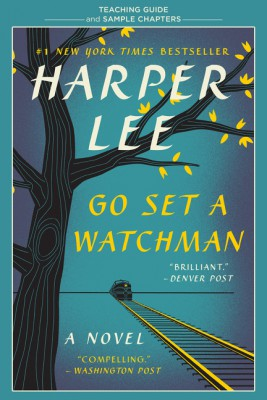 Go Set a Watchman Teaching Guide by Amy Jurskis from HarperCollins Publishers LLC (US) in General Academics category
