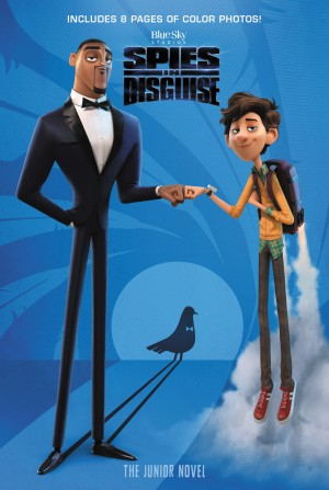 Spies in Disguise: The Junior Novel by Alexandra West from  in  category