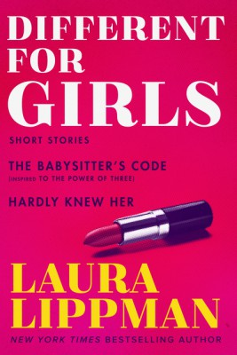 Different for Girls by Laura Lippman from HarperCollins Publishers LLC (US) in General Novel category