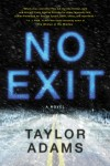 No Exit by Taylor Adams from  in  category